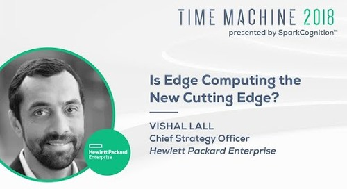 Vishal Lall - Is Edge Computing the New Cutting Edge?