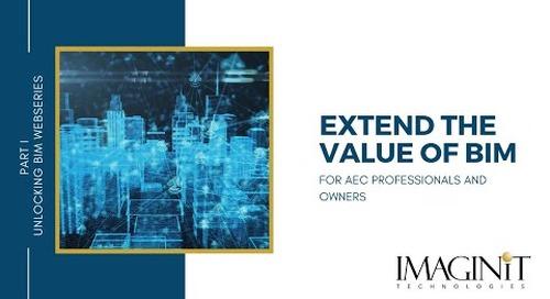 Extend the Value of BIM