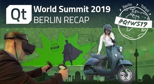 Qt World Summit 2019, Berlin -- Recap Video