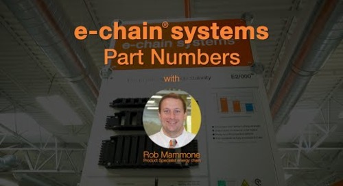 Choosing your chain - e-chain® part numbers
