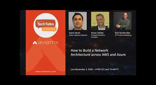 TechTalk: How to build a network architecture across AWS and Azure