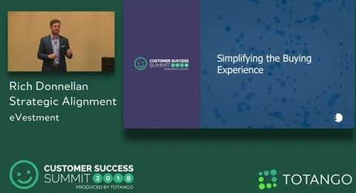 How We Moved Up the Maturity Model - Customer Success Summit 2018 (Track 2)