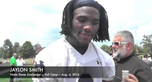 Notre Dame LB Jaylon Smith — First Day Of Fall Camp (8/4/14)