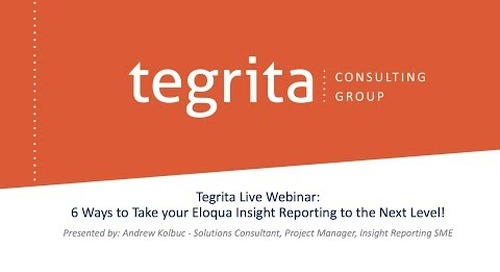 Recorded Webinar: Take your Eloqua Insight Reporting to the Next Level!