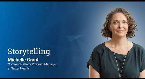 Storytelling - with Michelle Grant from Sutter Health