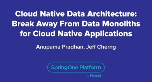 Cloud-Native Data Architecture: Break Away From Data Monoliths for Cloud-Native Applications