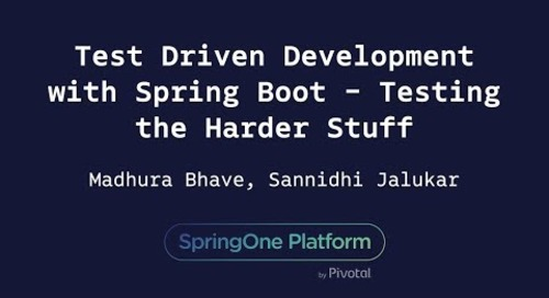 Test Driven Development with Spring Boot - Sannidhi Jalukar, Madhura Bhave