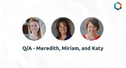 Q/A - Meredith, Miriam, and Katy