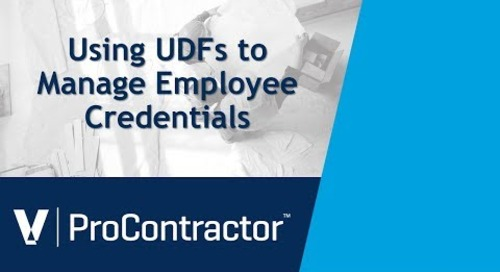 ProContractor Using UDFs to Manage Employee Credentials
