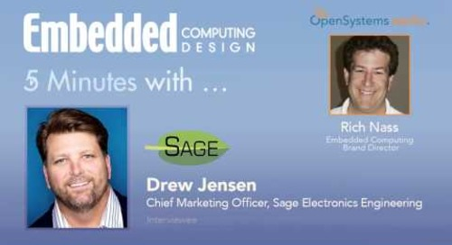 Five Minutes With…Drew Jensen, Chief Marketing Officer, Sage Electronics Engineering
