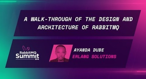 A walk-through of the design and architecture of RabbitMQ - Ayanda Dube