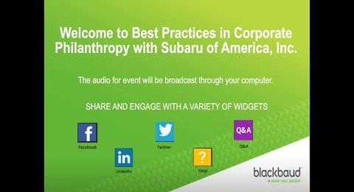 Blackbaud Webinar: Best Practices in Corporate Philanthropy with Subaru