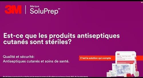 Est-ce que les produits antiseptiques cutanés sont stériles?