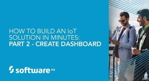 How to Build an IoT Solution in Minutes: Part 2 - Create Dashboard
