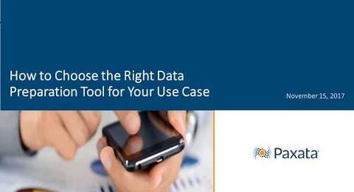 Analyst Webcast: How to Choose the Right Data Preparation Tool