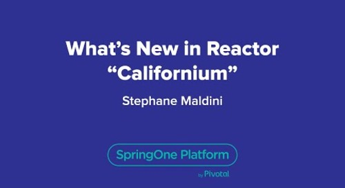 "What's New in Reactor ""Californium"""