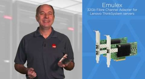 Lenovo Emulex Single and Dual Port 32Gb Fibre Channel Adapters