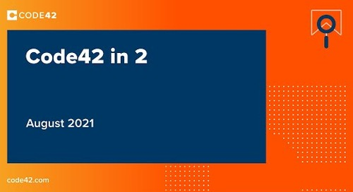 Code42 in 2: August 2021