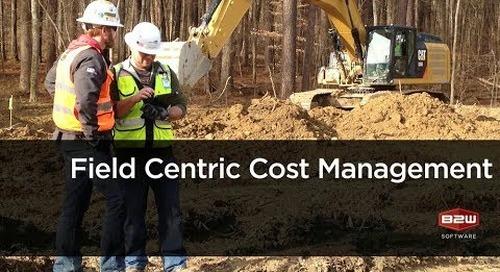 B2W Webinar: Field-Centric Cost Management