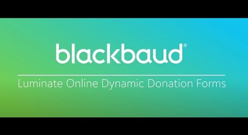 Blackbaud Luminate Online In a Flash: Dynamic Donation Forms