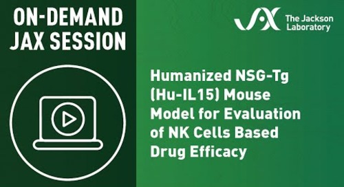 Humanized NSG-Tg(Hu-IL15) Mouse Model for Evaluation of NK cells Based Drug Efficacy