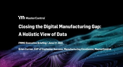 FMMC Executive Briefing | Closing the Digital Manufacturing Gap: A Holistic View of Data
