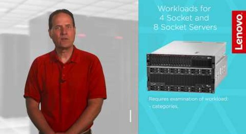 Workloads for 4-Socket and 8-Socket Servers