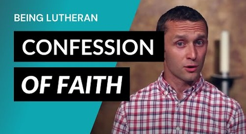 Being Lutheran - Video Lesson 3