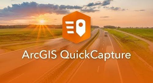 Introducing ArcGIS QuickCapture