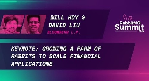 Keynote: Growing a Farm of Rabbits to Scale Financial Applications