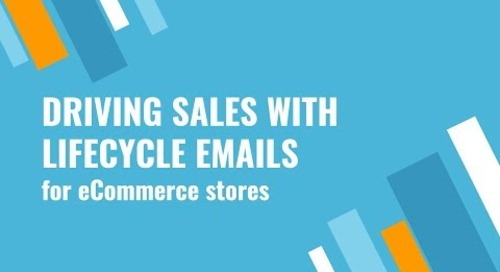 Webinar - Driving Sales With Lifecycle Emails