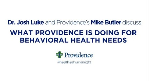 What Providence is doing for behavioral health needs with Mike Butler