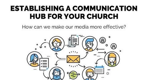 Establishing a Communication Hub for Your Church | Session 10 - Church Online Communic...