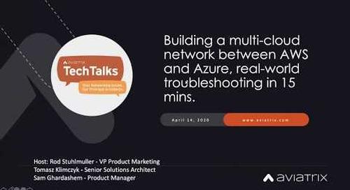 TechTalk | Building a multi-cloud network between AWS and Azure