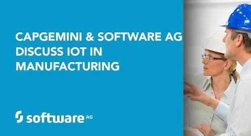 Capgemini and Software AG discuss IoT in Manufacturing