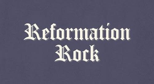 Reformation Rock