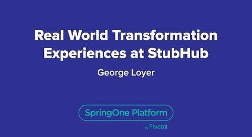 Real World Transformation Experiences at StubHub