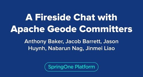 A Fireside Chat with Apache Geode Committers