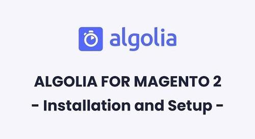 Algolia for Magento 2 | Installation and Setup