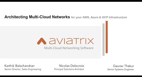 TechTalk | How to Architect Multi-Cloud Networking for Your AWS, Azure, & GCP Infrastructure