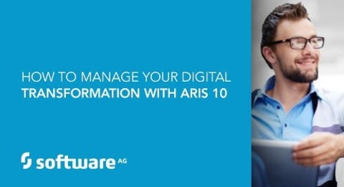 How to manage your digital transformation with ARIS 10