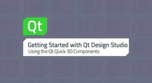 Getting Started with QDS – Using the Qt Quick 3D Components