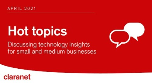 Hot Topics: Discussing technology insights for small and medium businesses