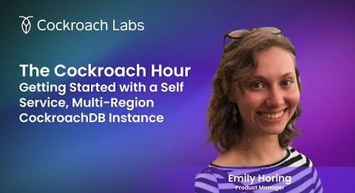 Why use a Self Service Multi-Region instance of CockroachDB
