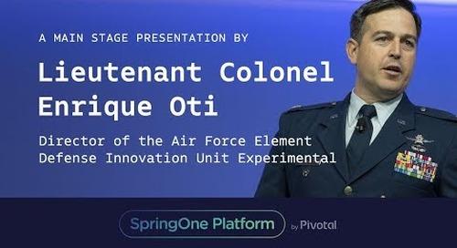Lieutenant Colonel Enrique Oti, DIUX at SpringOne Platform 2017