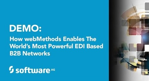 Demo: How webMethods Trading Networks Enables the World's Most Powerful EDI based B2B Networks