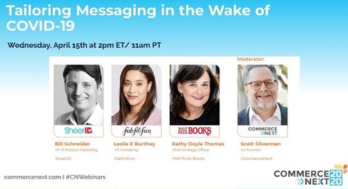 Tailoring Messaging in the Wake of COVID-19 - CommerceNext Webinar