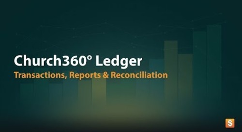 Church360° Ledger: Transactions, Reconciliation and Reports