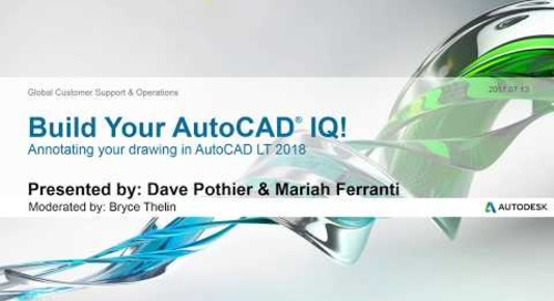Webinar: Annotating Your Drawings in AutoCAD LT 2018   AutoCAD