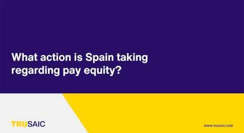 What action is Spain taking regarding pay equity? - Trusaic Webinar